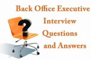 Back Office Executive Interview questions