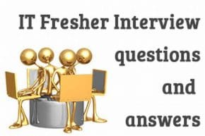 IT Fresher Interview questions