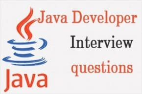Java Developer job Interview Questions and Answers