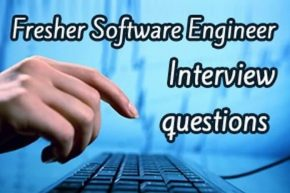 Fresher Software Engineer Interview Questions