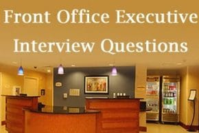 Front Office Executive Interview Questions and Answers