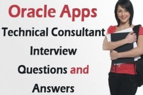 Oracle Apps Technical Consultant Interview questions and answers