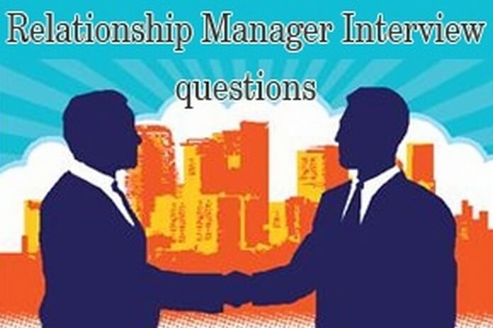 questions asked in relationship manager interview