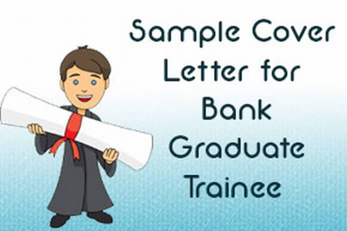sample cover letter for bank graduate trainee hr letter formats
