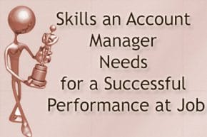 Account Manager Job for Successful Performance