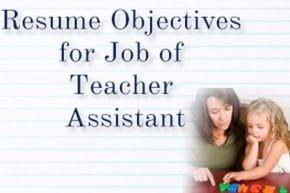 Resume objectives for teacher assistant