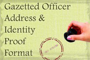 Gazetted Officer Address & Identity Proof Format
