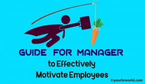 Guide Manager to Effectively Motivate Employees