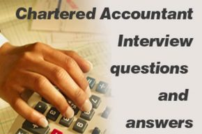 Chartered Accountant Interview questions and answers