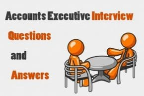 Accounts Executive Interview Questions
