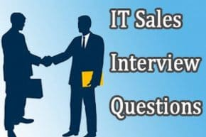 IT Sales Interview questions and answers