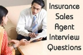 Insurance Sales Agent Interview Questions and Answers