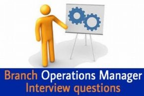 Branch Operations Manager Interview questions and answers