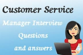 Customer Service Manager Interview Questions