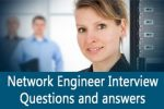 Network Engineer job Interview questions and answers