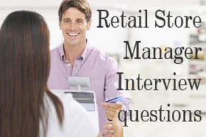 Retail Store Manager Interview questions and answers