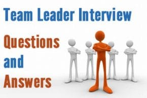 Team Leader Interview questions and answers