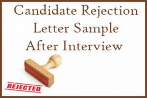 Candidate Rejection Letter Sample After Interview