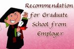 Recommendation Letter for Graduate School from Employer