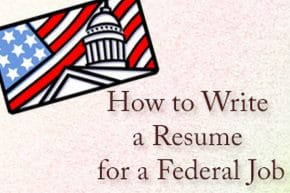 Effective Resume for a Federal Job