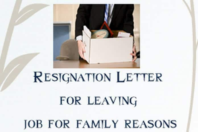 resignation letter for leaving job for personal or family reasons
