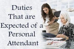 Personal Attendant Duties