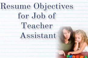 Resume objectives for teacher assistant