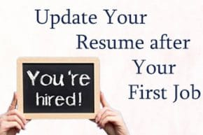 Updating A Resume After Your First Job