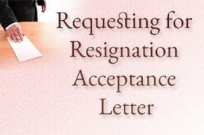 Requesting for Resignation Acceptance Letter