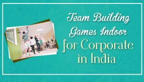 Fun corporate Team building games indoor India