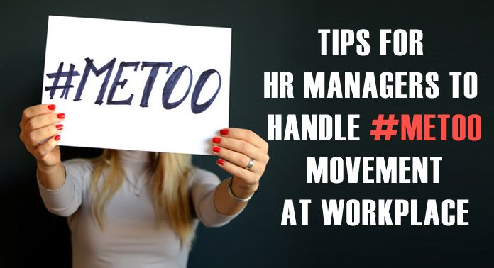 Tips for HR Managers to Handle #MeToo Movement in India