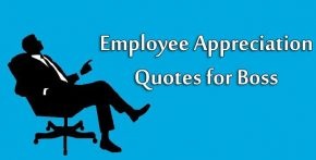 Employee Appreciation Quotes for Boss - Thank You Messages