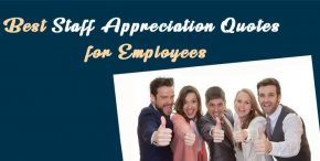 Best Staff Appreciation Quotes for Employees