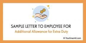 Sample Letter to Employee for Additional Allowance for Extra Duty