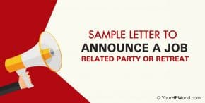 Sample letter announcing an annual job retreat Party